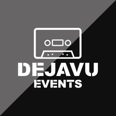Dejavu-Events.jpg.c06fc567c8e06eac6f58ff0be67025b6.jpg